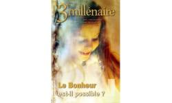 N°75 -  Le Bonheur est-il possible ?
