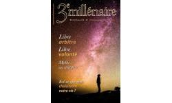 N°141 - Libre-arbitre, libre volonté mythe ou réalité ?